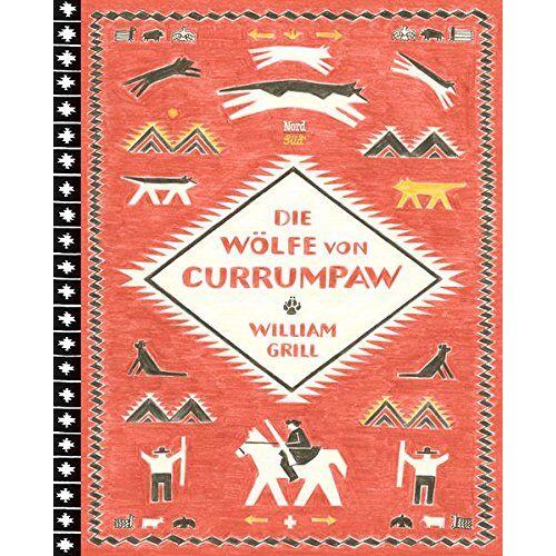 William Grill - Die Wölfe von Currumpaw - Preis vom 06.09.2020 04:54:28 h