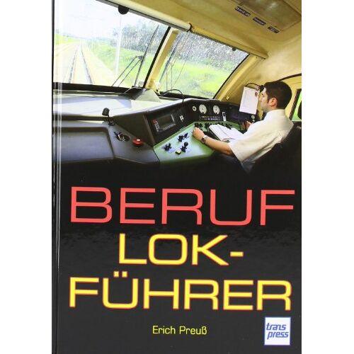 Erich Preuß - Beruf Lokführer - Preis vom 08.05.2021 04:52:27 h