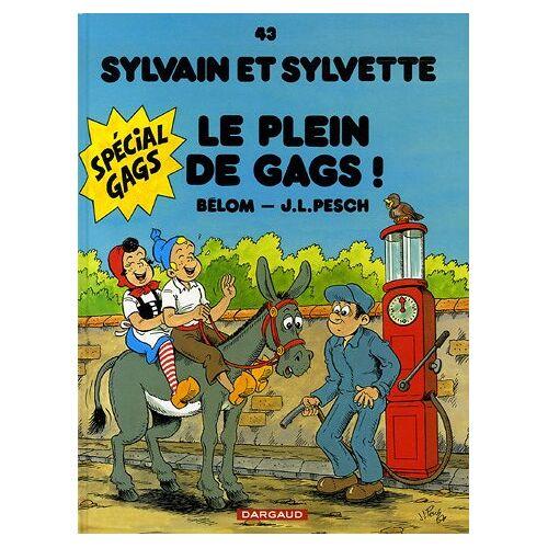 Jean-Loïc Bélom - Sylvain et Sylvette, Tome 43 : Le plein de gags ! - Preis vom 20.11.2020 05:59:10 h