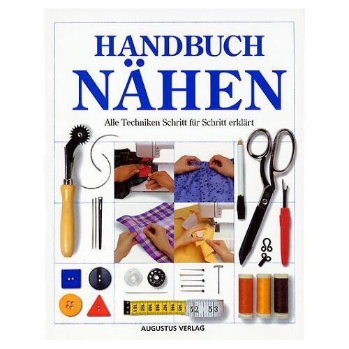 - Handbuch Nähen. Alle Techniken Schritt für Schritt erklärt - Preis vom 12.06.2019 04:47:22 h