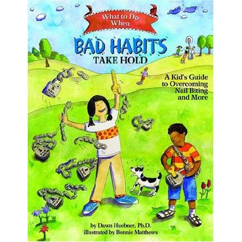 Dawn Huebner - What to Do When Bad Habits Take Hold: A Kid's Guide to Overcoming Nail Biting and More (What to Do Guides for Kids, Band 6) - Preis vom 27.10.2020 05:58:10 h