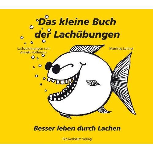 Manfred Leitner - Das kleine Buch der Lachübungen - Preis vom 20.10.2020 04:55:35 h