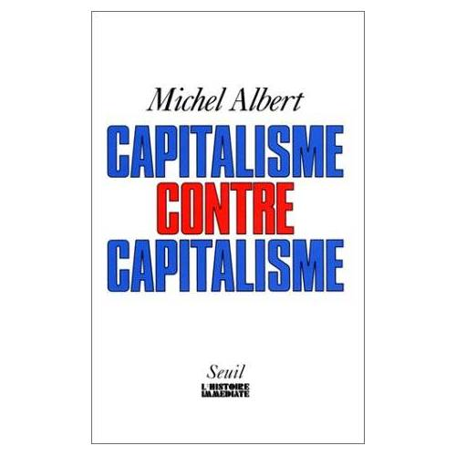 Michel Albert - Capitalisme Contre Capitalisme (Hist.Immed) - Preis vom 19.10.2020 04:51:53 h