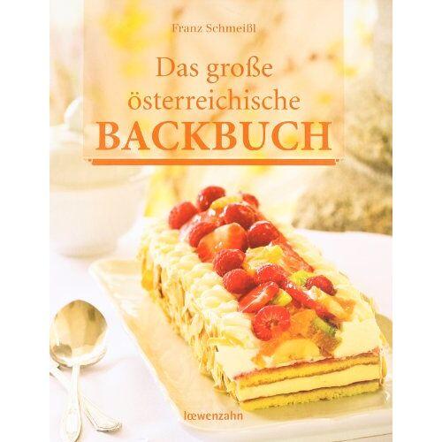 Franz Schmeißl (Autor) - Das große österreichische Backbuch - Preis vom 28.02.2021 06:03:40 h