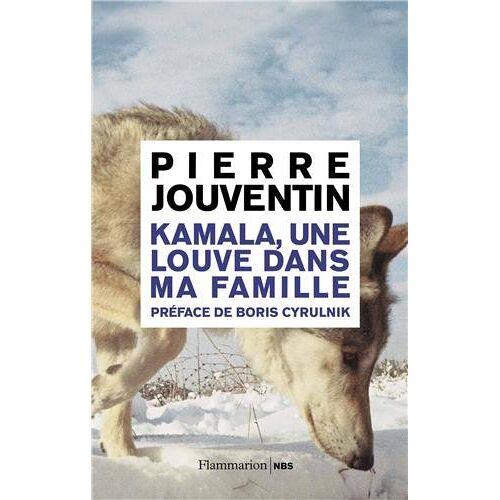 Pierre Jouventin - Kamala, une louve dans ma famille - Preis vom 17.04.2021 04:51:59 h