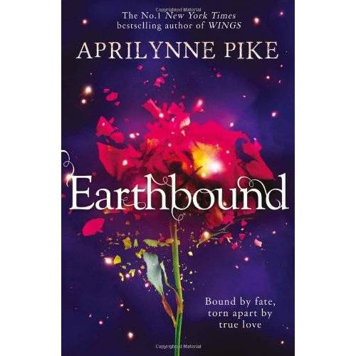 Aprilynne Pike - Earthbound (Earthbound 1) - Preis vom 12.06.2019 04:47:22 h