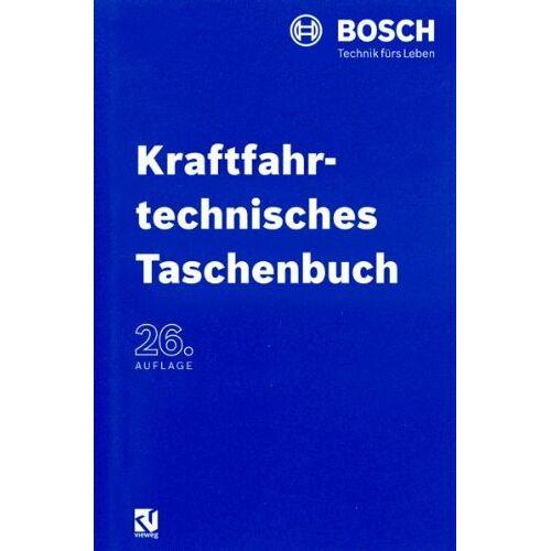 Robert Robert Bosch GmbH - Kraftfahrtechnisches Taschenbuch - Preis vom 01.12.2019 05:56:03 h