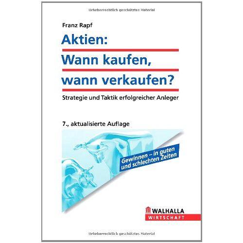 Franz Rapf - Aktien: Wann kaufen? - Wann verkaufen? - Preis vom 26.10.2020 05:55:47 h