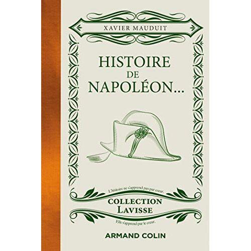 - Histoire de Napoléon... - ...cuisiné à la sauce Lavisse: ...cuisiné à la sauce Lavisse - Preis vom 12.04.2021 04:50:28 h