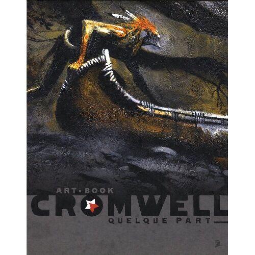 Cromwell - Artbook Cromwell: Quelque Part - Preis vom 03.05.2021 04:57:00 h
