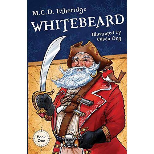 M.C.D. Etheridge - Whitebeard (The Adventures of Whitebeard, Band 1) - Preis vom 28.02.2021 06:03:40 h