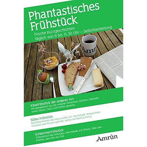 David Rohlmann - Phantastisches Frühstück: Frühstück-Anthologie Band 2 - Preis vom 12.02.2020 05:58:47 h
