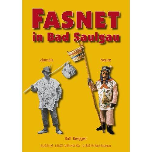 Ralf Riegger - Fasnet in Bad Saulgau - Preis vom 26.01.2021 06:11:22 h