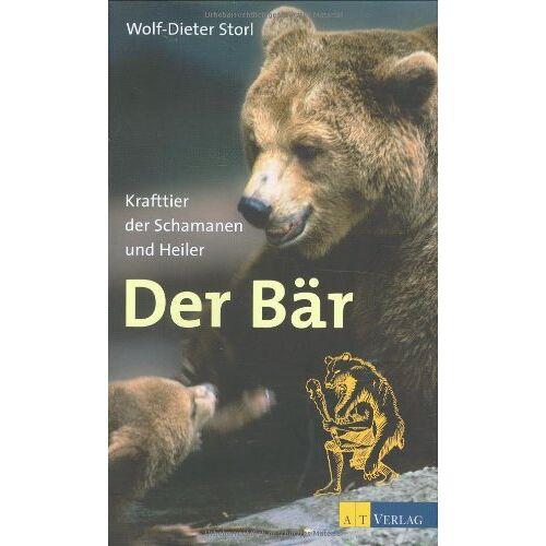 Wolf-Dieter Storl - Der Bär: Krafttier der Schamanen und Heiler - Preis vom 12.04.2021 04:50:28 h