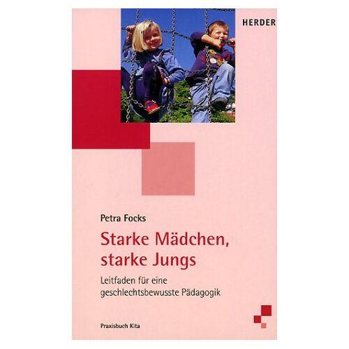Petra Focks - Starke Mädchen, starke Jungs - Preis vom 14.05.2021 04:51:20 h