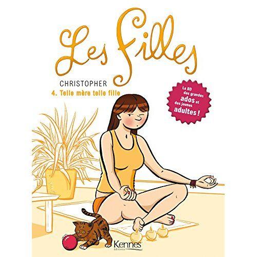Christopher - Les Filles, Tome 4 : Telle mère telle fille - Preis vom 25.01.2021 05:57:21 h