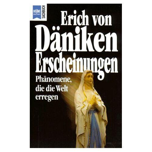 Däniken, Erich von - Erscheinungen. Phänomene, die die Welt erregen. - Preis vom 19.01.2020 06:04:52 h