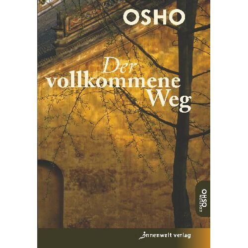 Osho - Der vollkommene Weg - Preis vom 18.04.2021 04:52:10 h