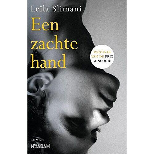 Leïla Slimani - Een zachte hand - Preis vom 12.04.2021 04:50:28 h