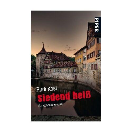 Rudi Kost - Siedend heiß: Ein Hohenlohe-Krimi: Ein Fall für Dillinger (Dillinger-Krimis) - Preis vom 26.01.2020 05:58:29 h
