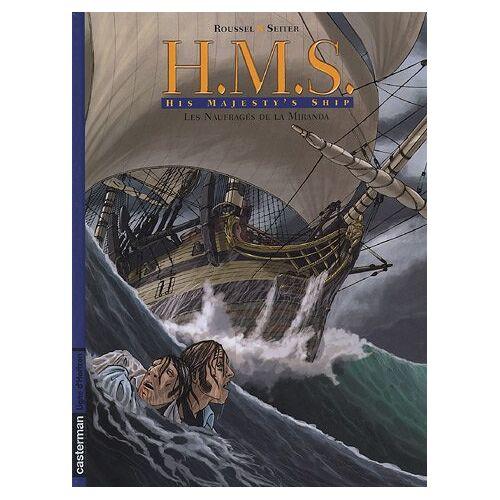 HMS, Tome 1: Les naufragés de la Miranda - HMS, Tome 1 : Les naufragés de la Miranda - Preis vom 18.04.2021 04:52:10 h