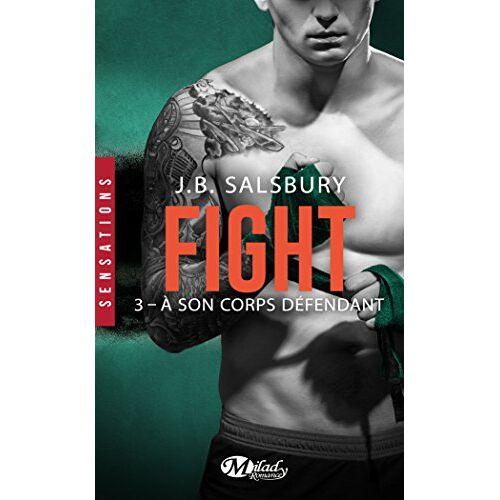 J.B. Salsbury - Fight, T3 : À son corps défendant - Preis vom 24.02.2021 06:00:20 h