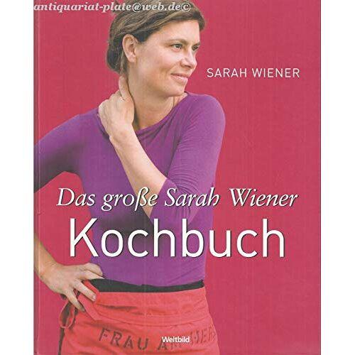 Sarah Wiener - Das große Sarah-Wiener-Kochbuch. - Preis vom 05.09.2020 04:49:05 h