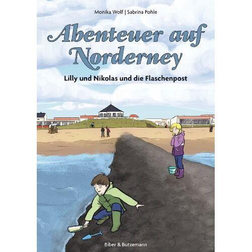 Monika Wolf - Abenteuer auf Norderney: Lilly, Nikolas und die Flaschenpost (Lilly und Nikolas) - Preis vom 15.01.2021 06:07:28 h
