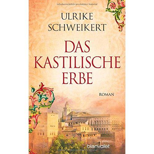 Ulrike Schweikert - Das kastilische Erbe: Roman - Preis vom 21.10.2020 04:49:09 h