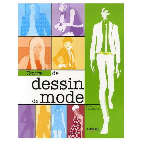 Zeshu Takamura - Cours de dessin de mode - Preis vom 19.10.2020 04:51:53 h