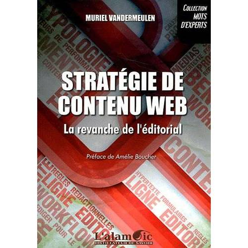 Muriel Vandermeulen - Strategie de Contenu Web - la Revanche de l'Editorial - Preis vom 21.10.2020 04:49:09 h