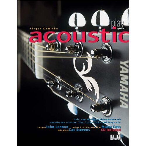 Jürgen Kumlehn - Play Acoustic Guitar. Inkl. CD: Solo- und Rhythmusspieltechniken für akustische Gitarren. Tips, Tricks, Licks und Songs - Preis vom 05.09.2020 04:49:05 h