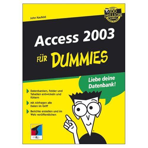 John Kaufeld - Access 2003 für Dummies - Preis vom 14.04.2021 04:53:30 h
