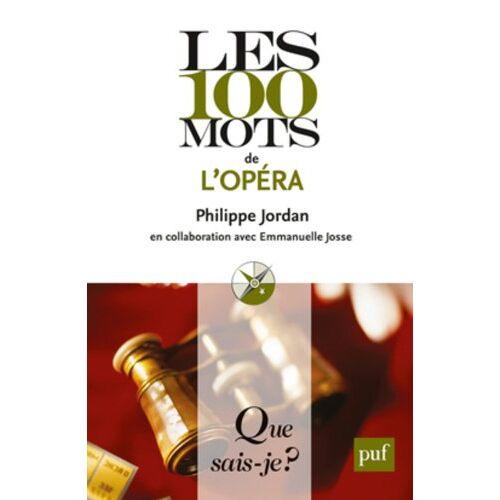 Philippe Jordan - Les 100 mots de l'opéra - Preis vom 09.04.2021 04:50:04 h