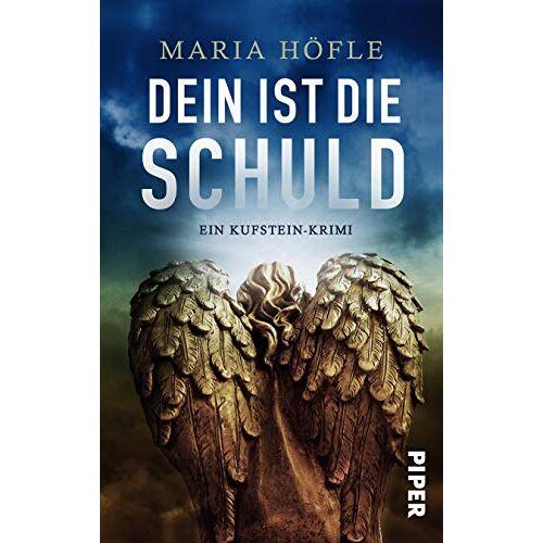 Maria Höfle - Dein ist die Schuld: Ein Kufstein-Krimi - Preis vom 21.10.2020 04:49:09 h