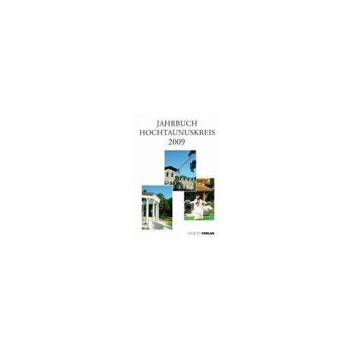 Hochtaunuskreis - Jahrbuch Hochtaunuskreis 2009 - Preis vom 21.01.2021 06:07:38 h