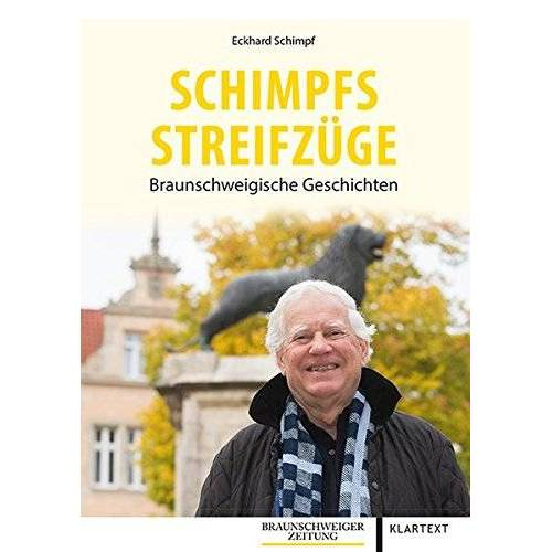 Eckhard Schimpf - Schimpfs Streifzüge: Braunschweigische Geschichten - Preis vom 24.02.2021 06:00:20 h