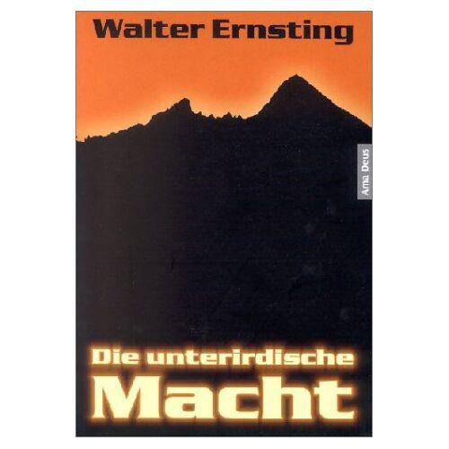 Walter Ernsting - Die unterirdische Macht - Preis vom 06.09.2020 04:54:28 h