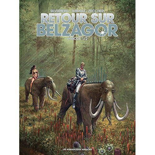 - Retour sur Belzagor, Tome 1 : - Preis vom 18.04.2021 04:52:10 h