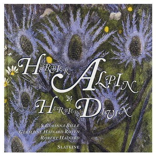 Robert Hainard - Herbier alpin, herbier divin - Preis vom 21.10.2020 04:49:09 h