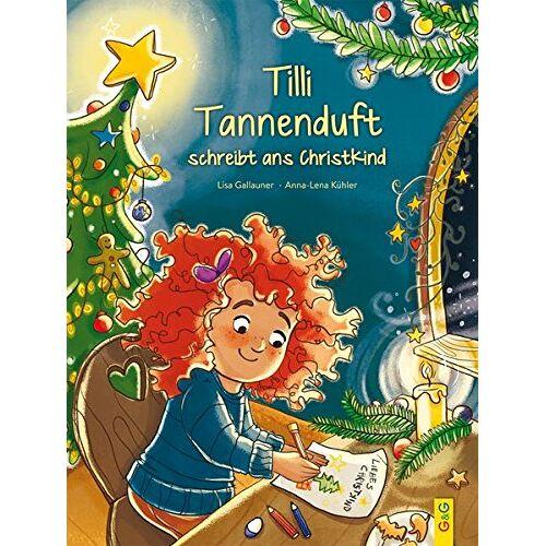 Lisa Gallauner - Tilli Tannenduft schreibt ans Christkind - Preis vom 14.04.2021 04:53:30 h