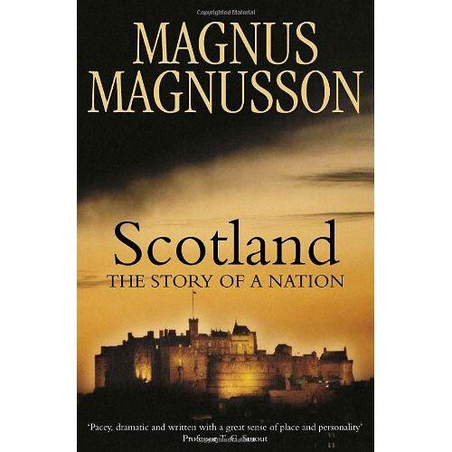 Magnus Magnusson - Scotland: The Story of a Nation - Preis vom 05.09.2020 04:49:05 h