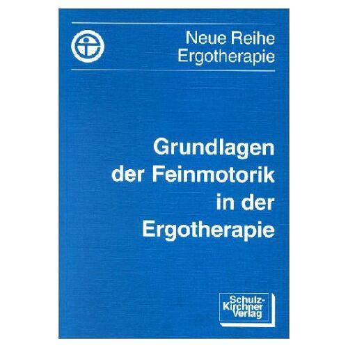 - Grundlagen der Feinmotorik in der Ergotherapie - Preis vom 25.10.2020 05:48:23 h