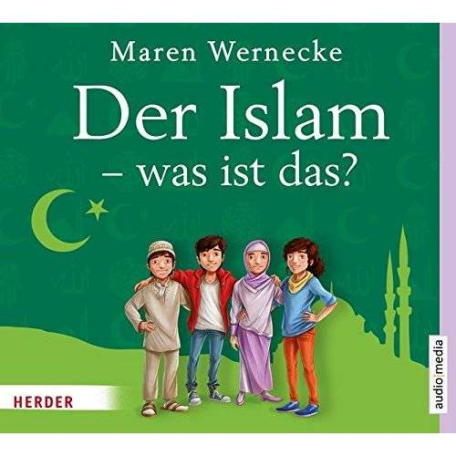 Maren Wernecke - Der Islam - was ist das? - Preis vom 19.10.2020 04:51:53 h