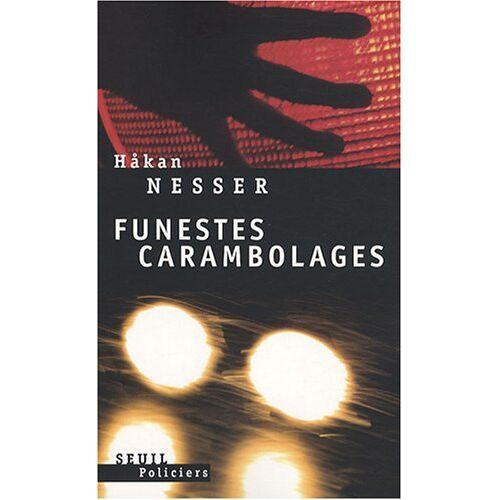 Håkan Nesser - Funestes carambolages - Preis vom 21.10.2020 04:49:09 h