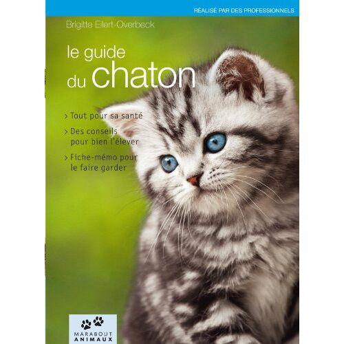 Brigitte Eilert-Overbeck - Le guide du chaton - Preis vom 08.05.2021 04:52:27 h