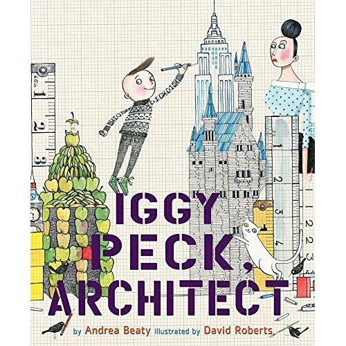 Andrea Beaty - Iggy Peck, Architect - Preis vom 13.04.2021 04:49:48 h