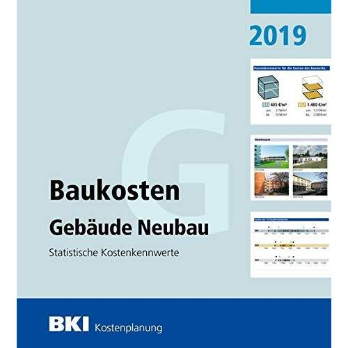 BKI Baukosteninformationszentrum - BKI Baukosten Gebäude Neubau 2019: Statistische Kostenkennwerte Gebäude (Teil 1) - Preis vom 21.10.2020 04:49:09 h