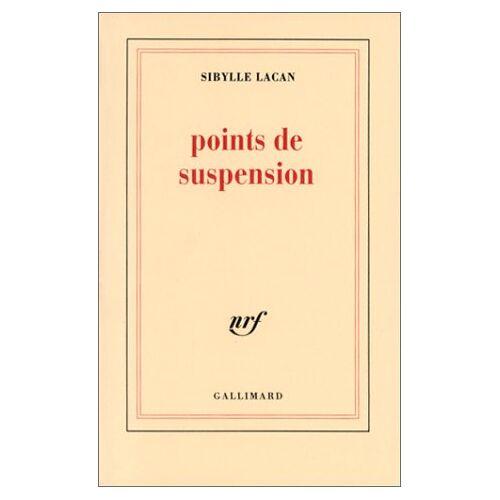 Sibylle Lacan - Points de suspension (Blanche) - Preis vom 19.10.2020 04:51:53 h
