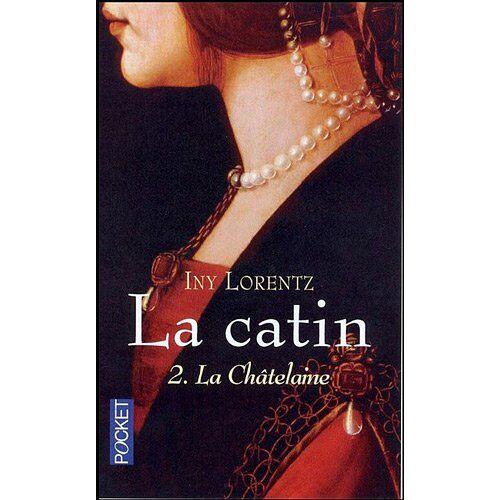 Iny Lorentz - La Catin, Tome 2 : La Châtelaine - Preis vom 20.10.2020 04:55:35 h